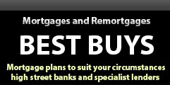 Mortgage and remortgages - Best Buys